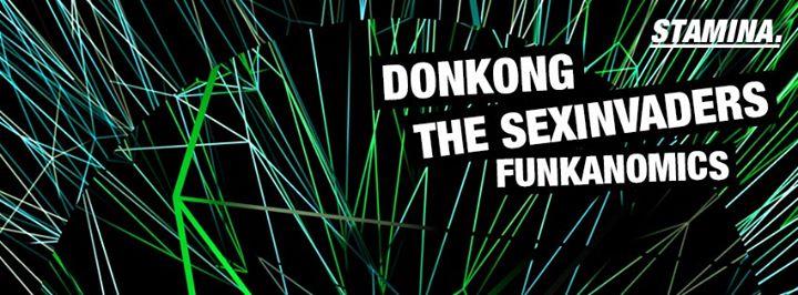 STAMINA feat. DONKONG // SEXINVADERS // FUNKANOMICS